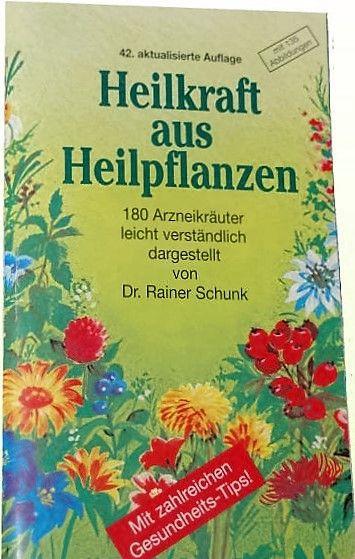 Heilkraft aus Pflanzen
